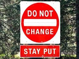 Do Not Change