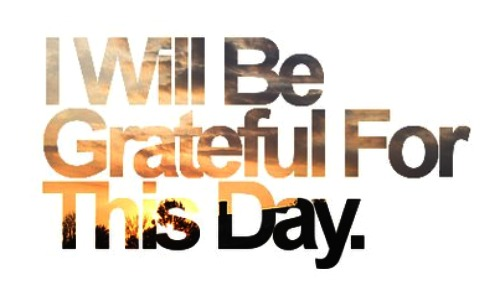 grateful for this day