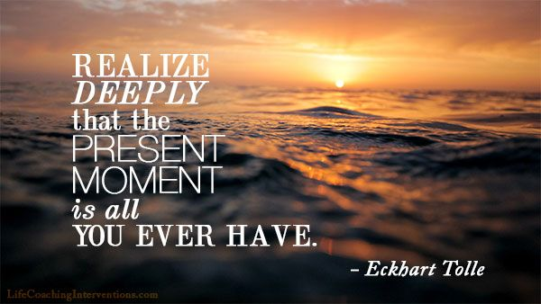 Eckhart tolle realize the present moment